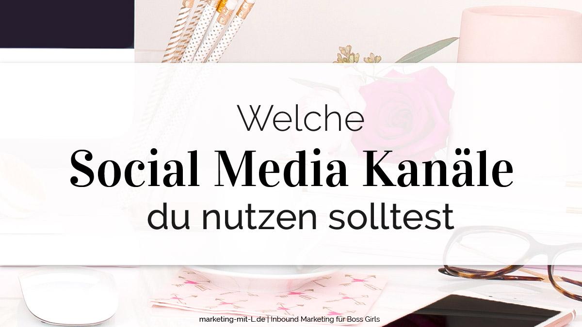 Social-Media-Kanaele-welche-solltest-du-nutzen