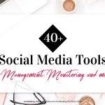 40+ Social Media Tools – für Management, Monitoring und mehr