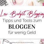 Low-Budget Blogging: Tipps & Tools zum Bloggen für wenig Geld