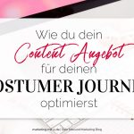 Wie du dein Content-Angebot für deinen Costumer Journey optimierst