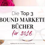 Die Top 3 Inbound Marketing Bücher für 2018