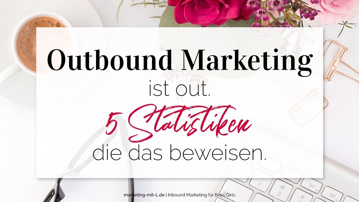 Outbound-Marketing-ist-out