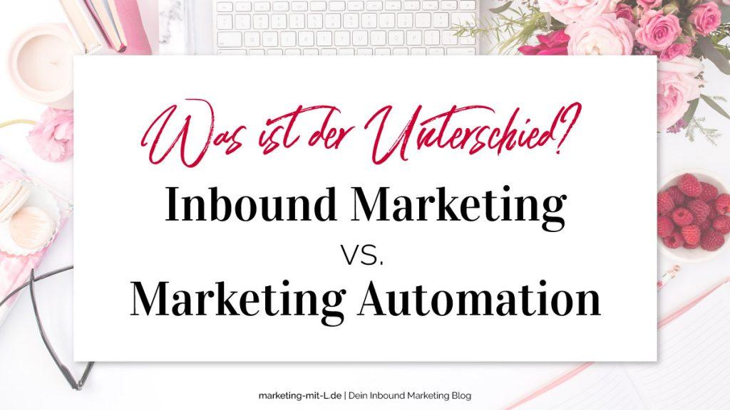 Unterschied-Inbound-Marketing-vs-Marketing-Automation