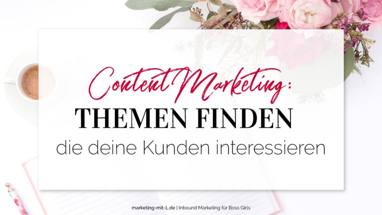 Content-Marketing-Themen-finden