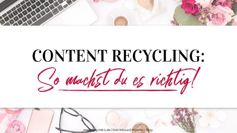 Content-Recycling-So-machst-du-es-richtig