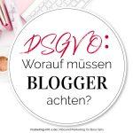 Die DSGVO kommt! Worauf müssen Blogger achten?