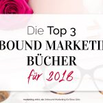 Die Top 3 Inbound Marketing Bücher für 2018
