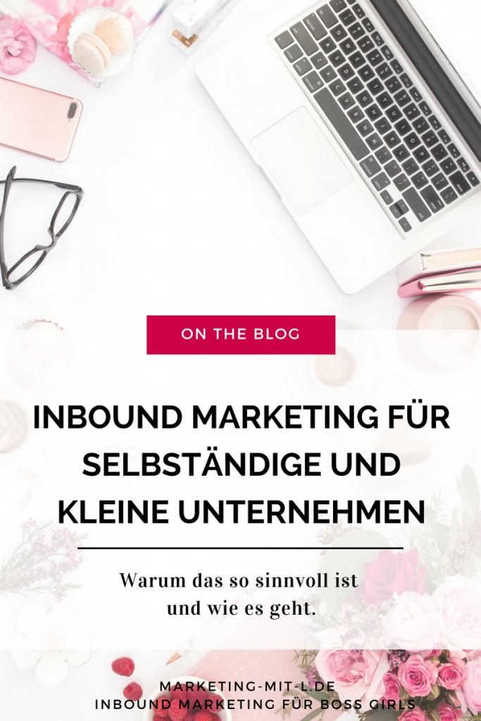 Inbound Marketing für Selbständige und kleine Unternehmen