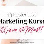 13 kostenlose Marketing-Kurse: Wissen ist Macht!