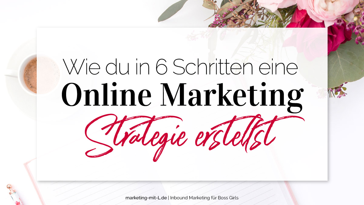 Online-Marketing-Strategie-nach SOSTAC-6-Schritten