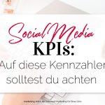 Social Media KPIs: Welche solltest du messen?