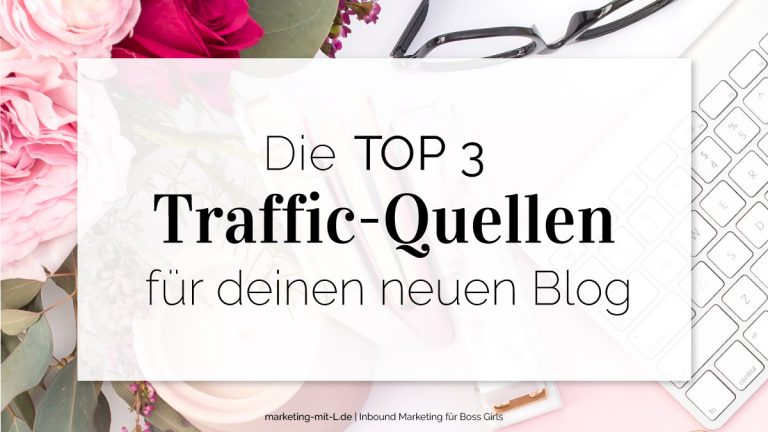 Blog-Traffic-Quellen-Top-3