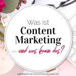 Was ist Content Marketing – und was kann das?