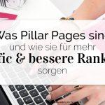Was Pillar Pages sind und wie sie für mehr Traffic und bessere Rankings sorgen