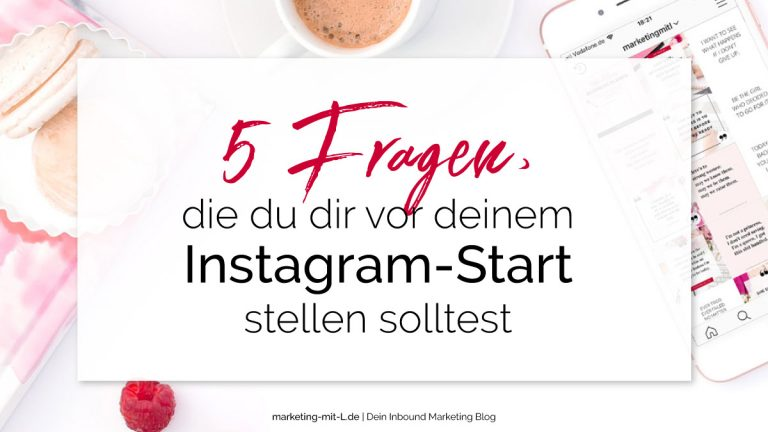 5-Fragen-fur-Instagram-Start-mit-Instagram-starten